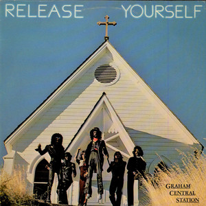 GRAHAM CENTRAL STATION - Release Yourself - 33T