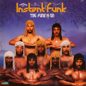 INSTANT FUNK - The Funk Is On - 33T