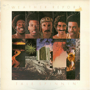 WEATHER REPORT - Tale Spinnin' - LP