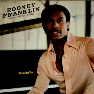 RODNEY FRANKLIN - You'll Never Know - 33T