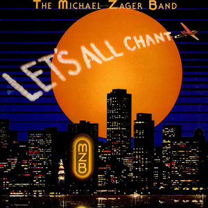 MICHAEL ZAGER BAND, THE - Let's All Chant - 33T