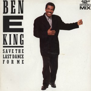 BEN E. KING - Save the last dance for me - 12 inch x 1