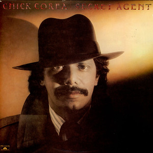CHICK COREA - Secret Agent - 33T