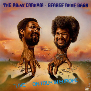 Billy Cobham / George Duke Band, The ''Live'' On Tour In Europe