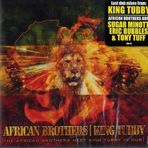 AFRICAN BROTHERS & KING TUBBY - African Brothers meet King Tubby in dub - CD