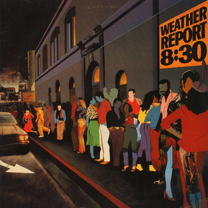 WEATHER REPORT - 8:30 - LP x 2