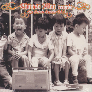 CHINESE MAN - The Groove Sessions Volume 1 - CD