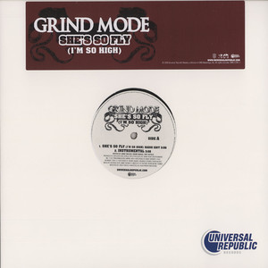 GRIND MODE - She's so fly (I'm so high) - 12 inch x 1