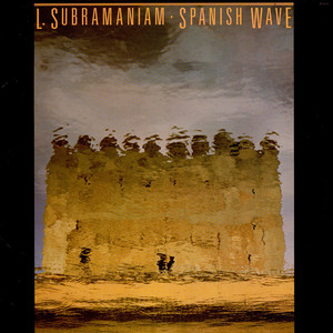 L. SUBRAMANIAM - Spanish Wave - LP