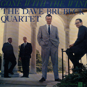 DAVE BRUBECK QUARTET, THE - Gone With The Wind - 33T