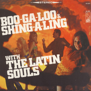 LATIN SOULS, THE - Boo-ga-loo & shing-a-ling - LP