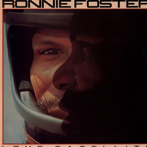 RONNIE FOSTER - Love Satellite - LP
