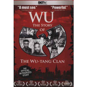 WU-TANG CLAN - Wu: the story of the Wu-Tang Clan - DVD