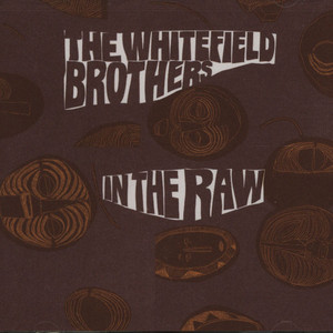 WHITEFIELD BROTHERS - In the raw - CD