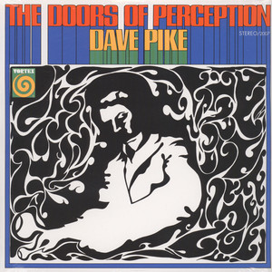 DAVE PIKE - The doors of perception - LP