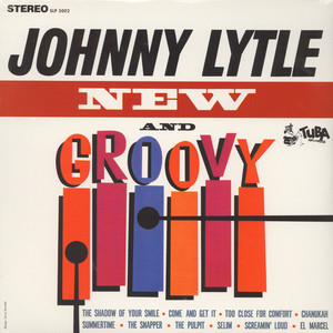 JOHNNY LYTLE - New and groovy - LP