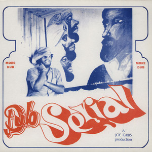 JOE GIBBS - Dub Serial - LP