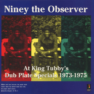 NINEY THE OBSERVER - At King Tubby s dub plate specials - LP