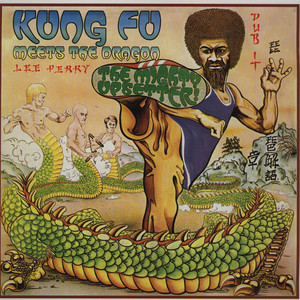 LEE PERRY & THE UPSETTERS - Kung Fu Meets The Dragon - LP