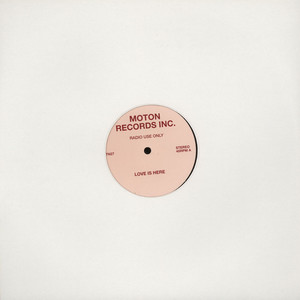 MOTON - Love Is Here - 12 inch x 1