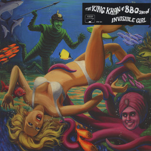 KING KHAN & BBQ SHOW - Invisible Girl - 33T