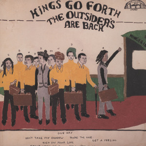 KINGS GO FORTH - The Outsiders Are Back - 33T