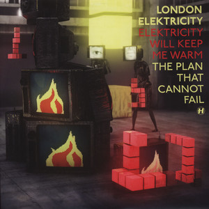 LONDON ELEKTRICITY - Elektricity Will Keep Me Warm - 12'' 1枚