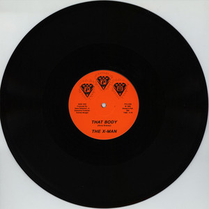 X-MAN, THE - That Boday - 12 inch x 1