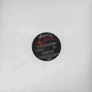 EXQUISITE TASTE - It's You That's Happening - 12 inch x 1