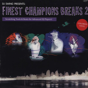 DJ SWING - Finest Champions Breaks Volume 2 Colored Edition - LP
