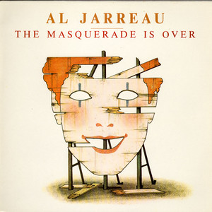 AL JARREAU - The Masquerade Is Over - 33T