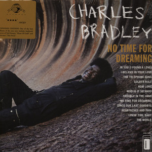 CHARLES BRADLEY - No Time For Dreaming Expanded Edition - 33T
