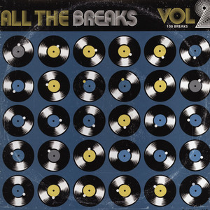 ALL THE BREAKS - Volume 2 - LP
