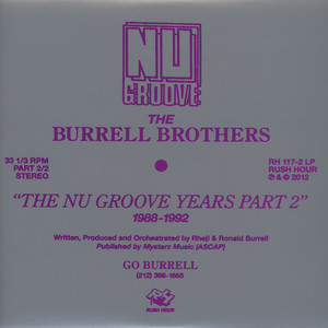BURRELL BROTHERS, THE - The Nu Groove Years Part 2: 1988 - 1992 - LP x 2