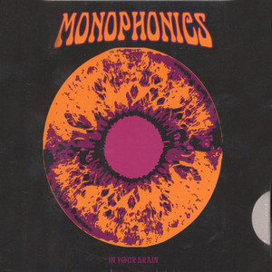 MONOPHONICS - In Your Brain - CD