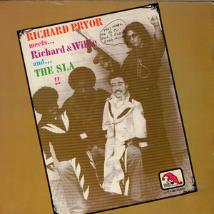 RICHARD PRYOR / RICHARD SANFIELD - Richard Pryor Meets...Richard & Willie And...The SLA!! - 33T