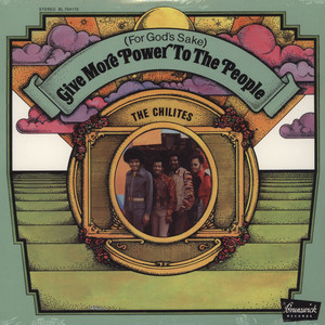 CHI-LITES - (For God's Sake) Give More Power To The People - LP