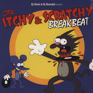 DJ DIME & DJ SKANDAL - The Itchy And Scratchy Breakbeat - LP