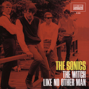 SONICS, THE - Witch / Like No Other Man - 45T x 1