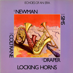 JOE NEWMAN WITH ZOOT SIMS / JOHN COLTRANE WITH RAY - Locking Horns - LP x 2