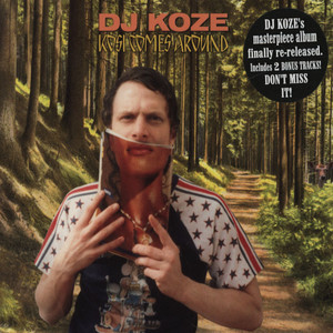 DJ KOZE - Kosi Comes Around - CD