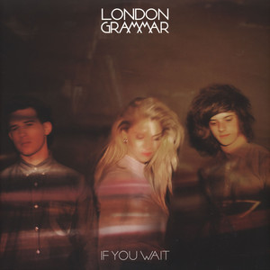 LONDON GRAMMAR - If You Wait - 33T x 2