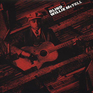 BLIND WILLIE MCTELL - Complete Recorded Works in Chronological Order Volume 3 - LP