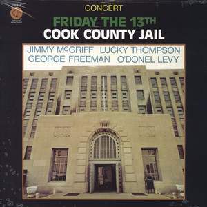 JIMMY MCGRIFF, LUCKY THOMPSON & O'DONEL LEVY - Friday The 13th Cook County Jail - LP