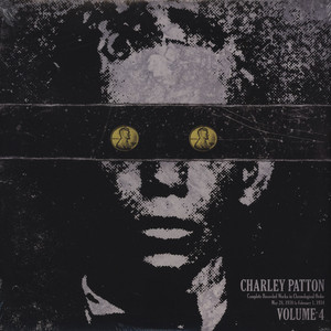 CHARLEY PATTON - Complete Recorded Works in Chronological Order Volume 4 - LP