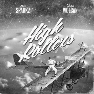 DAVE SPARKZ & WODOO WOLCAN - High Rollers - 33T