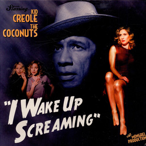 KID CREOLE AND THE COCONUTS - I Wake Up Screaming - 33T x 2