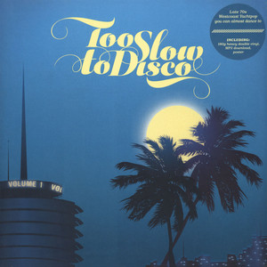 V.A. - Too Slow To Disco Volume 1 - 33T x 2