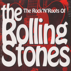 V.A. - The Rock'N'Roots Of The Rolling Stones - LP