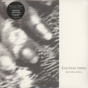 COCTEAU TWINS - Blue Bell Knoll - 33T